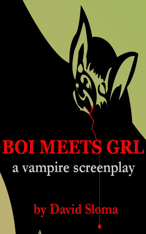 "My ebook: ""BOI MEETS GRL – a vampire screenplay"" now on Amazon.com"