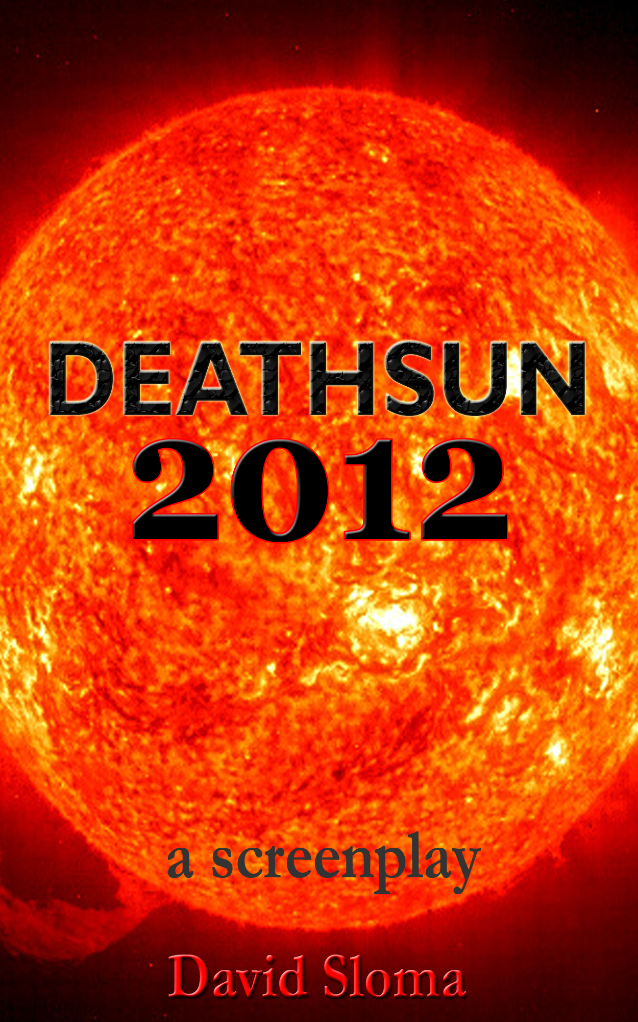 Deathsun 2012 – a screenplay