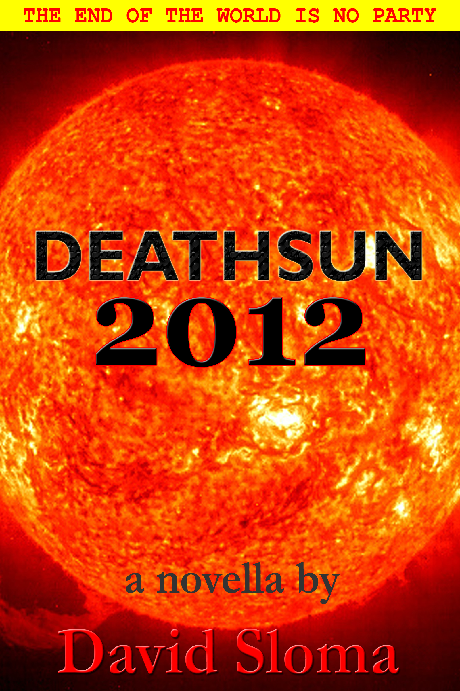 Deathsun 2012 – novella