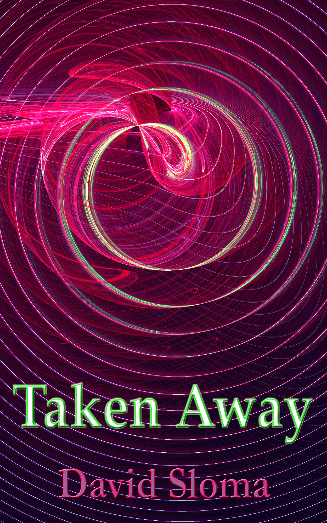 Taken Away – my new story now on Kindle